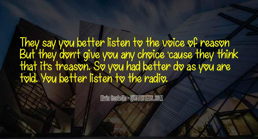 Listen To Your Own Voice Quotes #225543