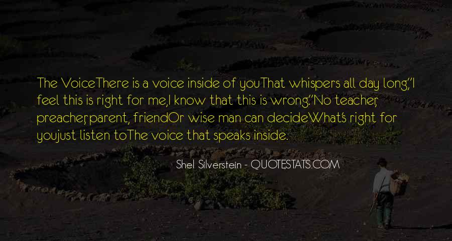 Listen To Your Own Voice Quotes #31447