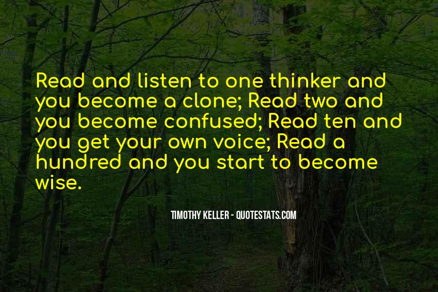Listen To Your Own Voice Quotes #523427