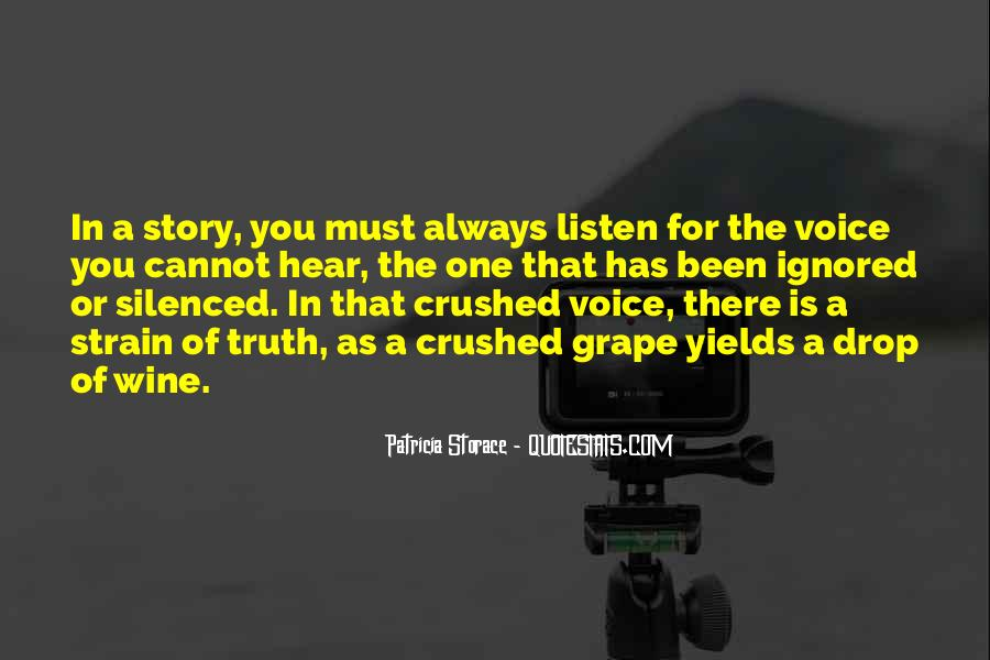 Listen To Your Own Voice Quotes #72209