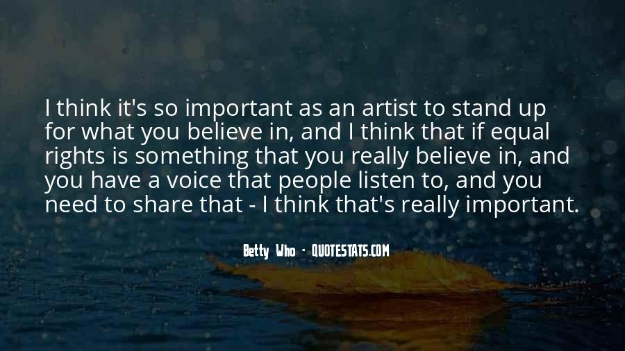 Listen To Your Own Voice Quotes #79190