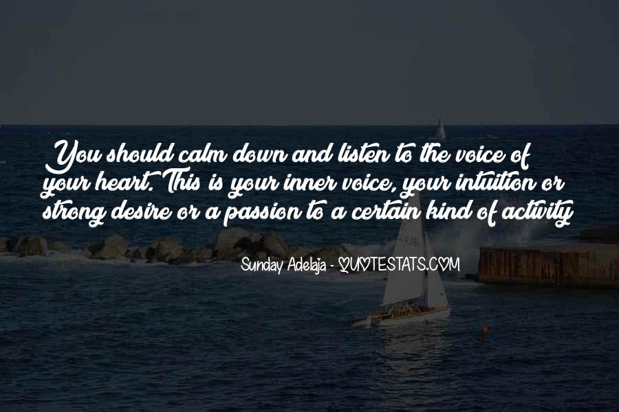 Listen To Your Own Voice Quotes #83322