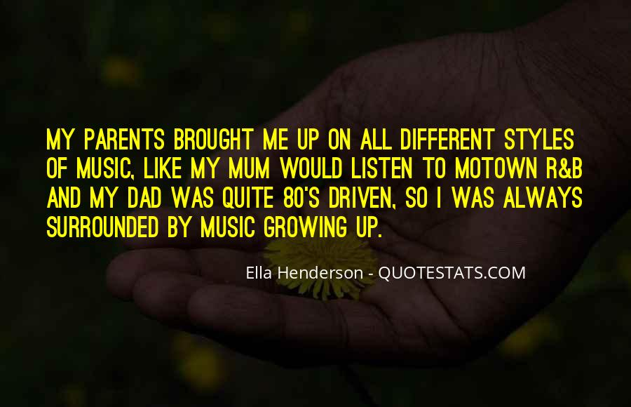 Listen To Your Parents Quotes #1004884