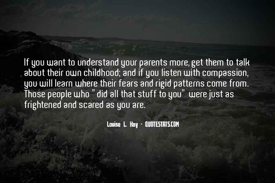 Listen To Your Parents Quotes #1244689
