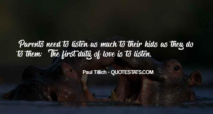 Listen To Your Parents Quotes #1374905