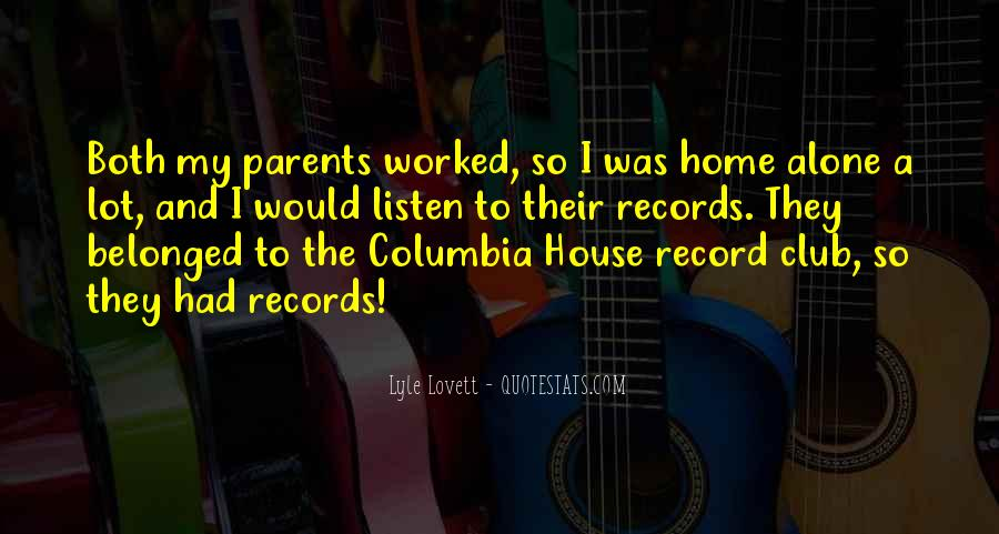 Listen To Your Parents Quotes #1535256