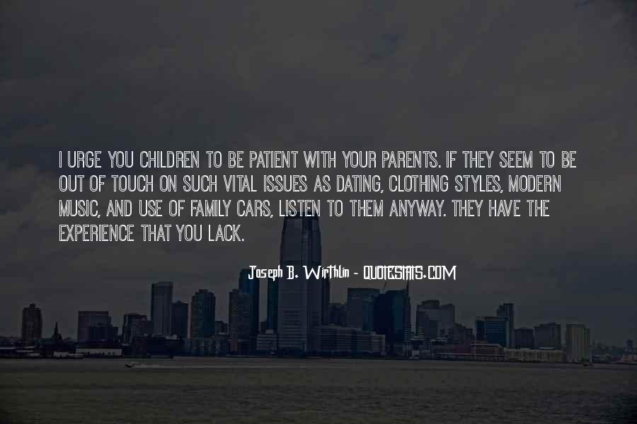 Listen To Your Parents Quotes #1753305