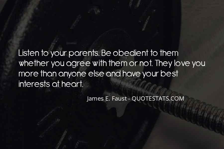 Listen To Your Parents Quotes #251089
