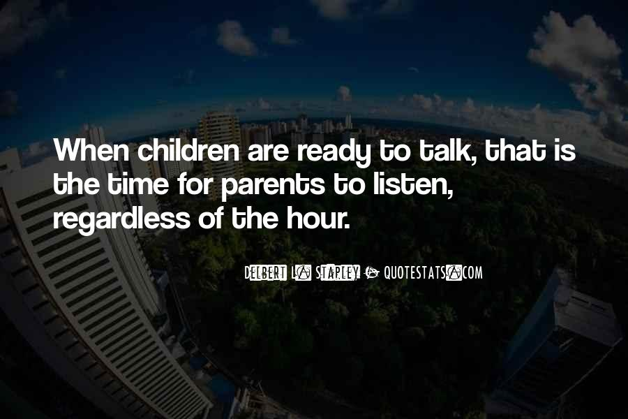 Listen To Your Parents Quotes #421235