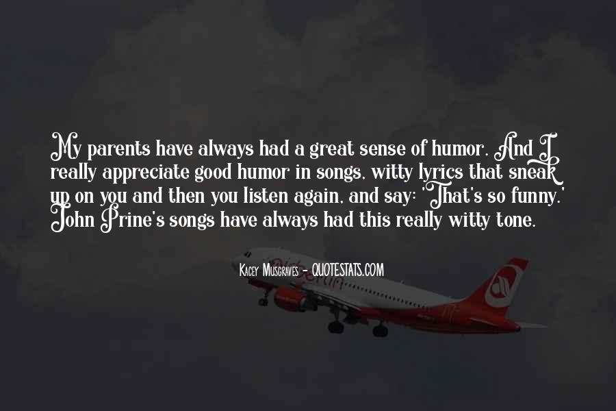 Listen To Your Parents Quotes #805761