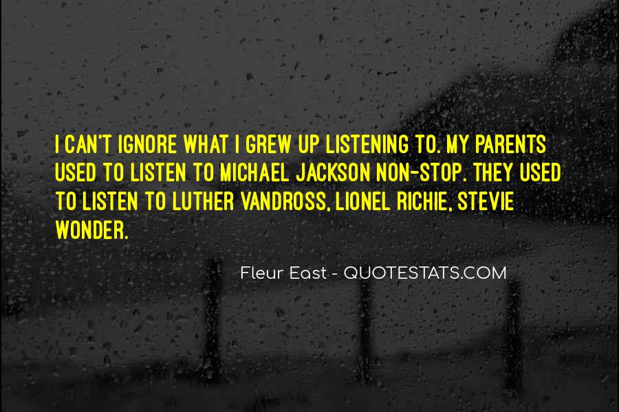 Listen To Your Parents Quotes #896934
