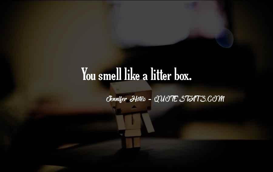 Litter Box Quotes #1313439