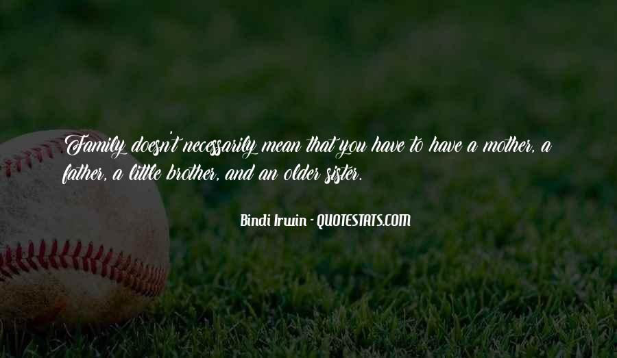 Little Brother And Older Sister Quotes #1023436