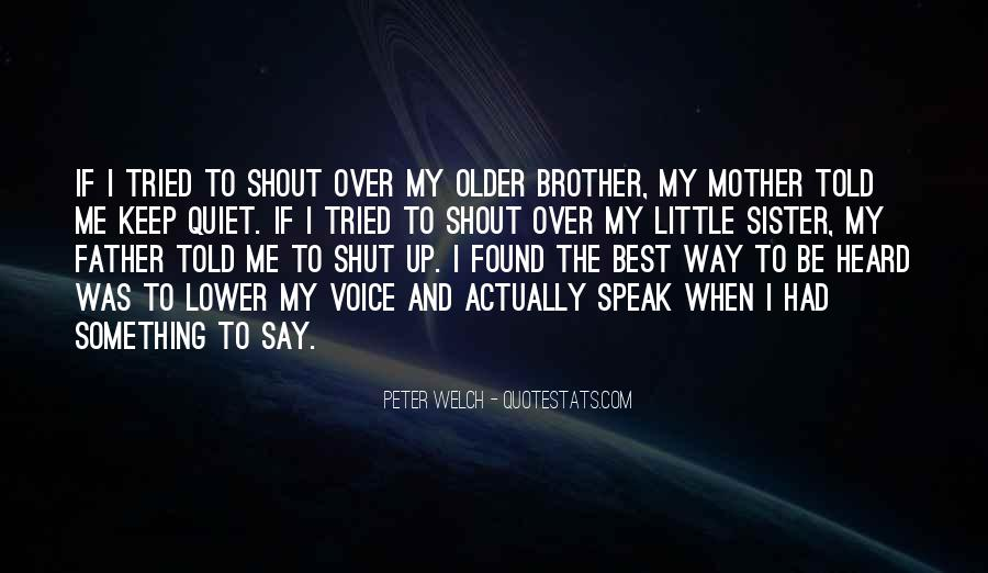 Little Brother And Older Sister Quotes #476304