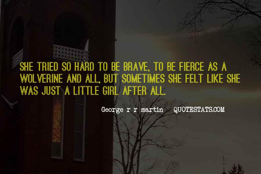 Little But Fierce Quotes #1754067