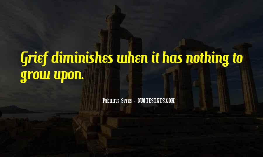Quotes About Diminishes #258428