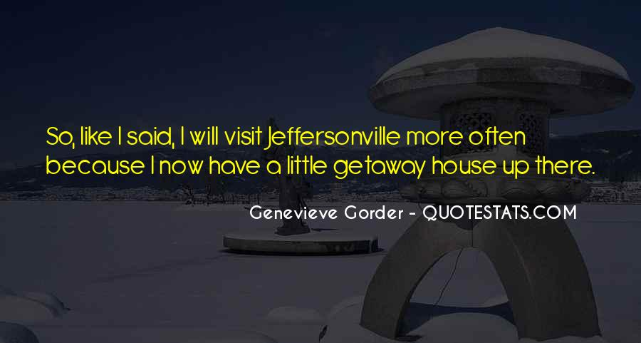 Little Getaway Quotes #1445164