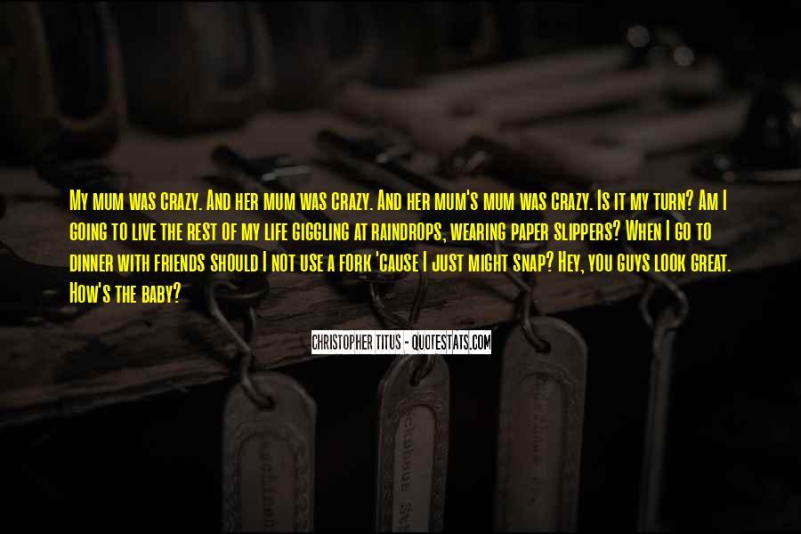 Live A Crazy Life Quotes #1006258