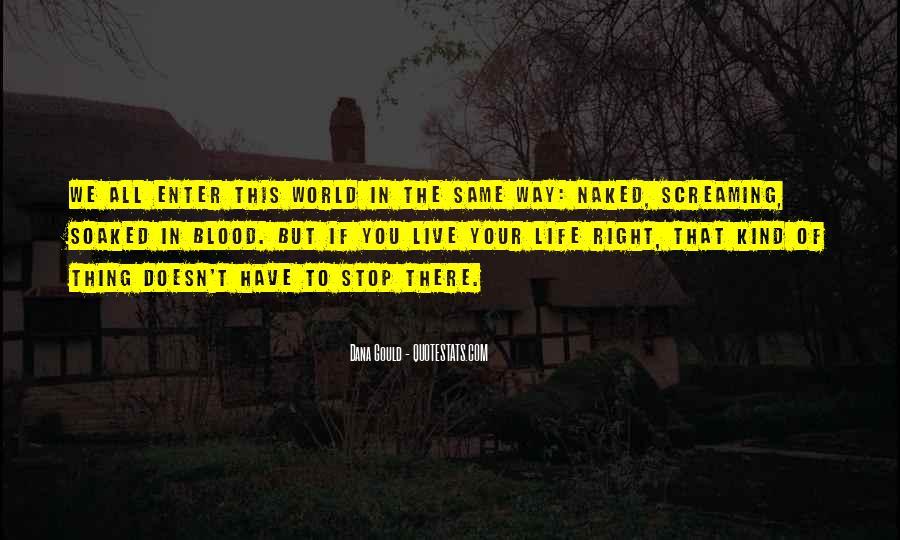 Live A Crazy Life Quotes #1020896