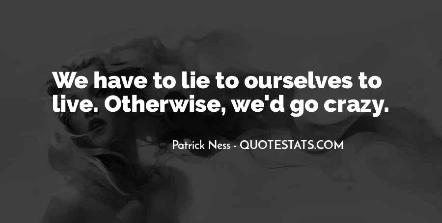Live A Crazy Life Quotes #1256975