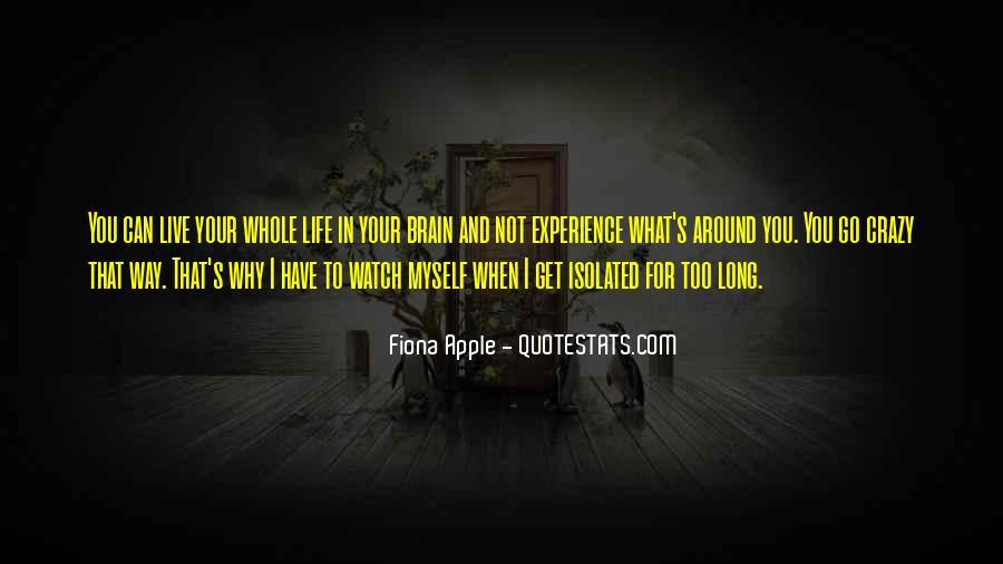 Live A Crazy Life Quotes #134298