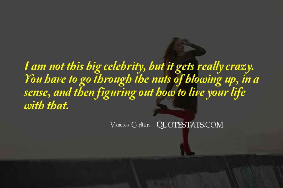 Live A Crazy Life Quotes #1572892