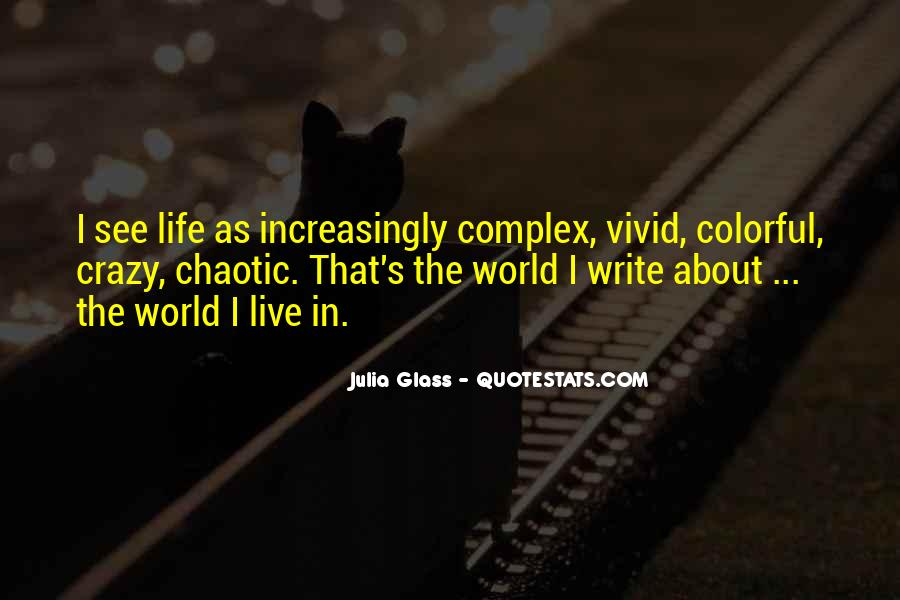Live A Crazy Life Quotes #176958