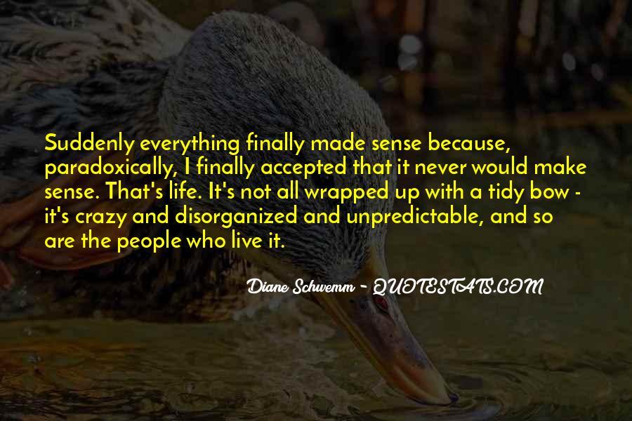Live A Crazy Life Quotes #1775292