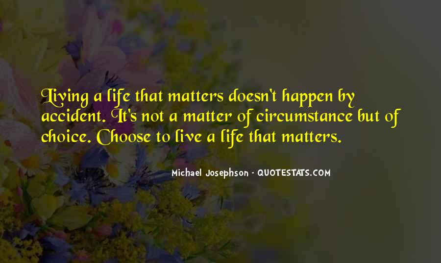 Live A Life That Matters Quotes #1006938