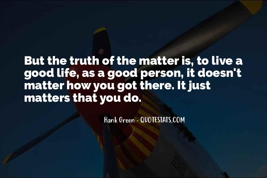 Live A Life That Matters Quotes #106625