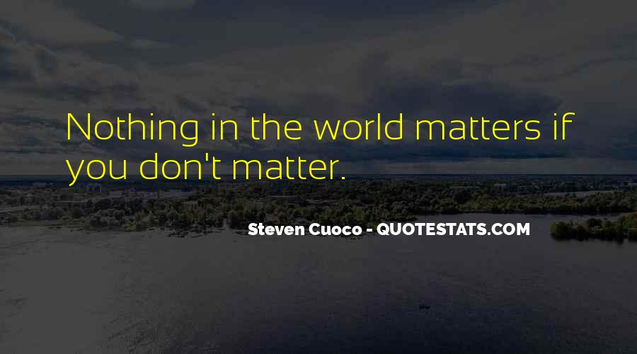 Live A Life That Matters Quotes #1314564