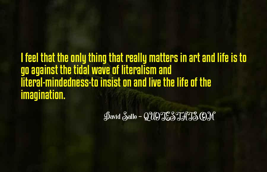 Live A Life That Matters Quotes #1703152