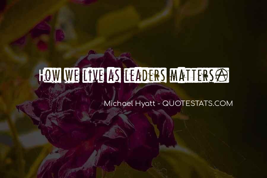 Live A Life That Matters Quotes #565697