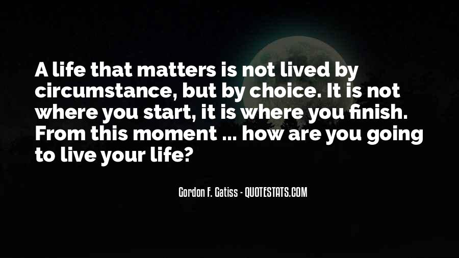 Live A Life That Matters Quotes #773943