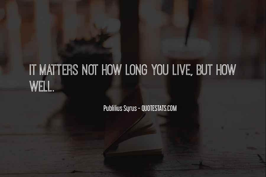 Live A Life That Matters Quotes #929239