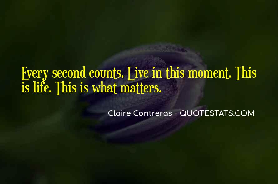 Live A Life That Matters Quotes #962646