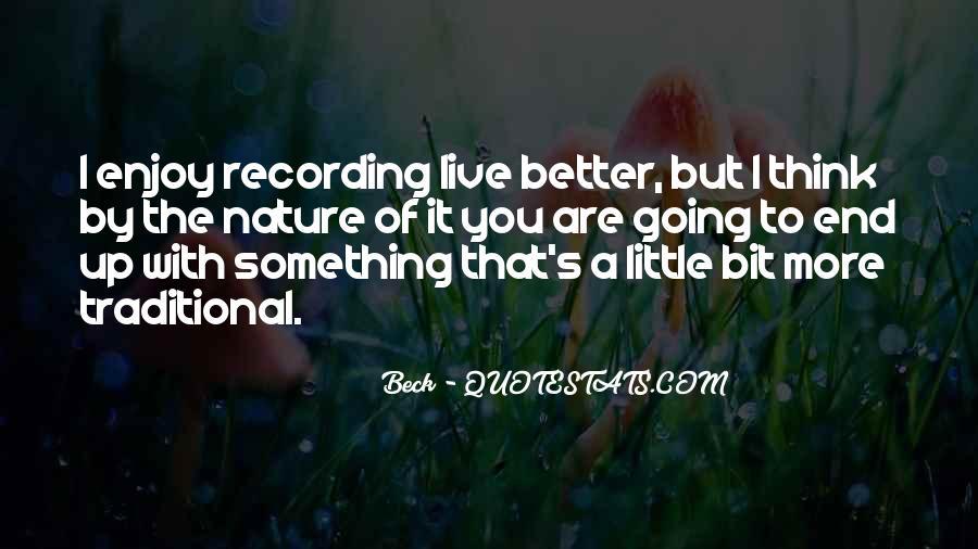 Live A Little Quotes #276930