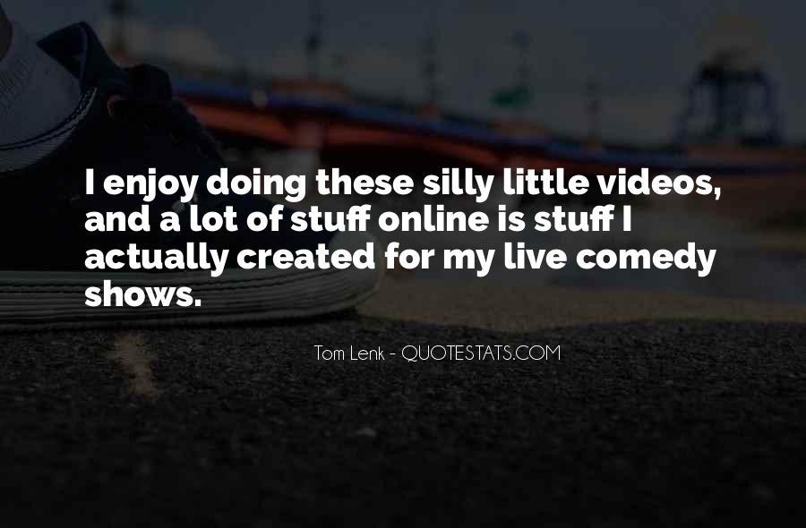 Live A Little Quotes #50160