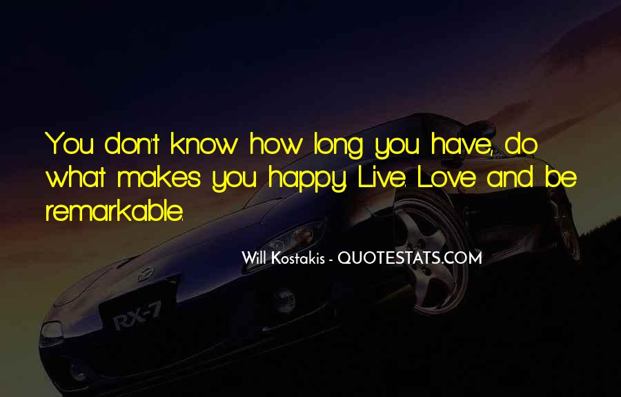 Live And Love Quotes #41749