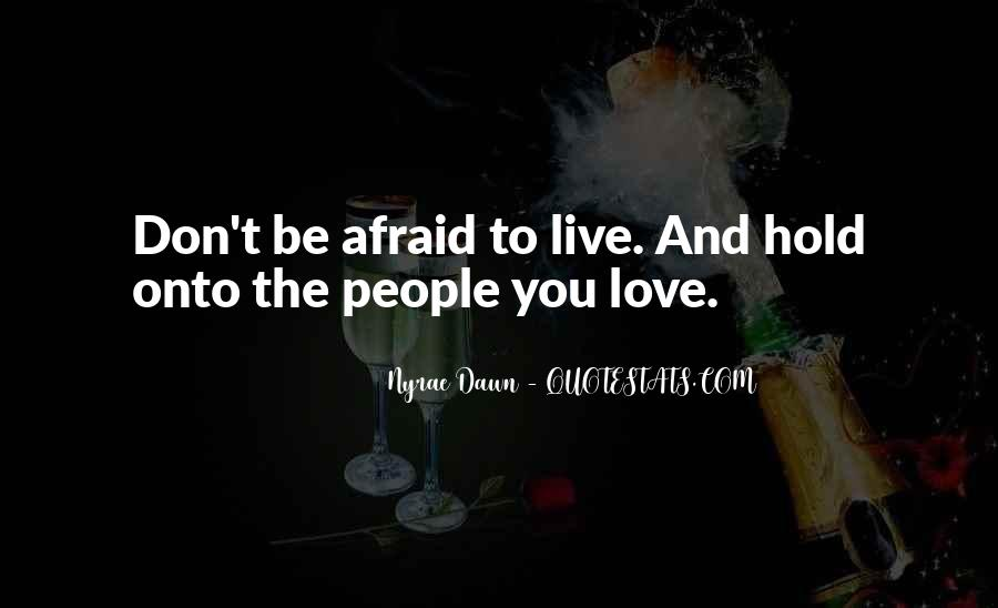 Live And Love Quotes #57396