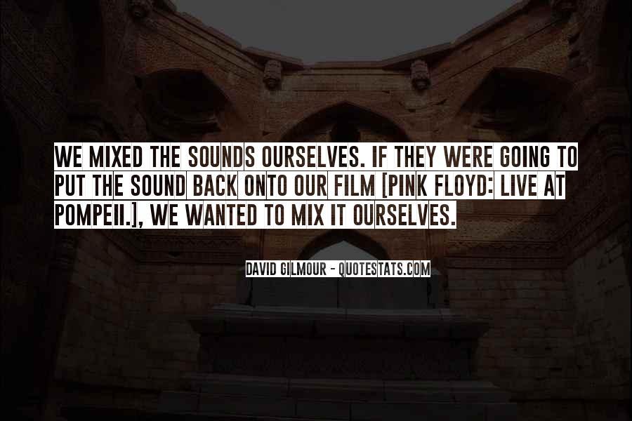 Live At Pompeii Quotes #1507363