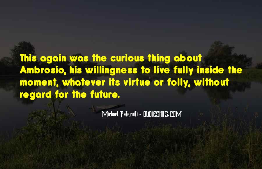 Top 30 Live Curious Quotes Famous Quotes Sayings About Live Curious