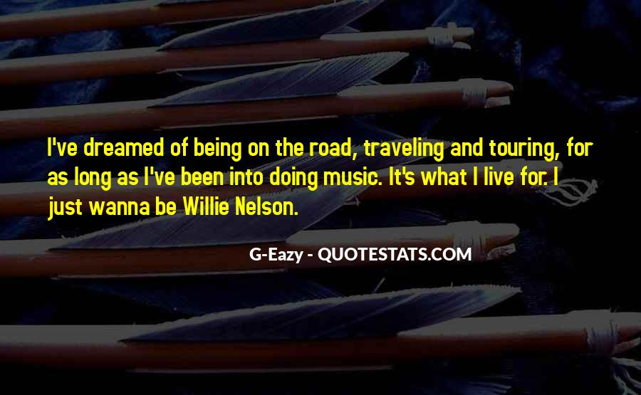 Live For Music Quotes #1384582