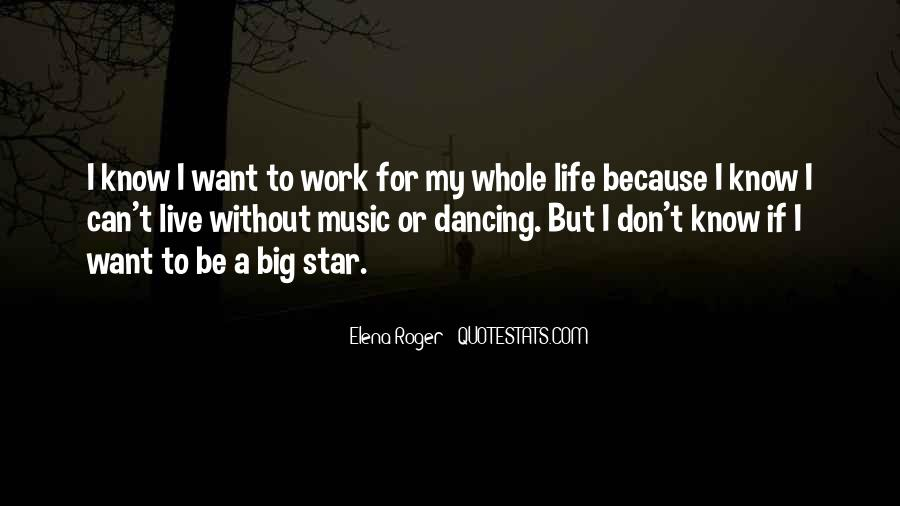Live For Music Quotes #1467921