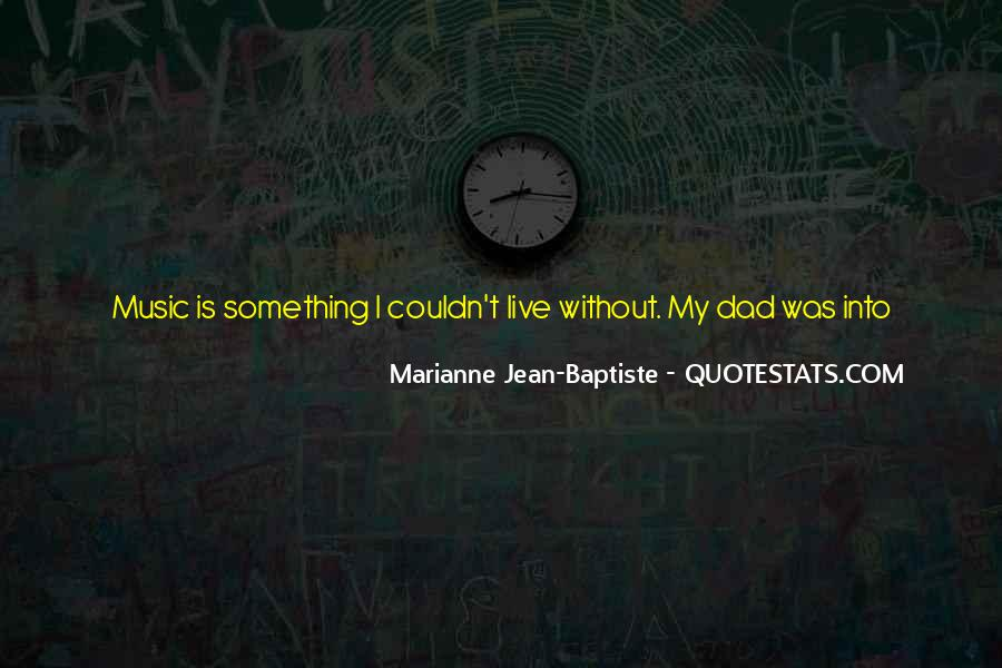 Live For Music Quotes #1478084
