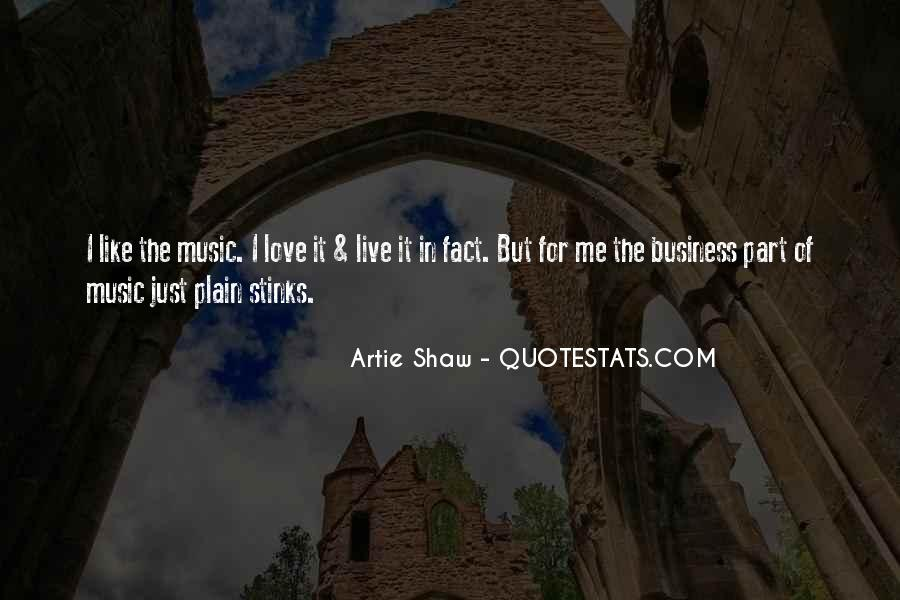 Live For Music Quotes #1489645