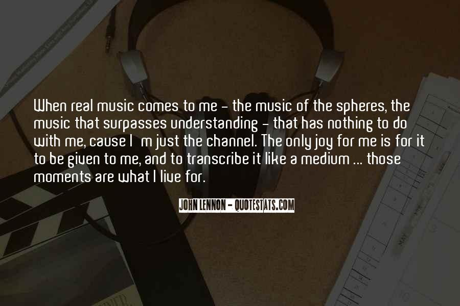 Live For Music Quotes #1530587