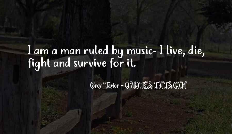 Live For Music Quotes #1800791