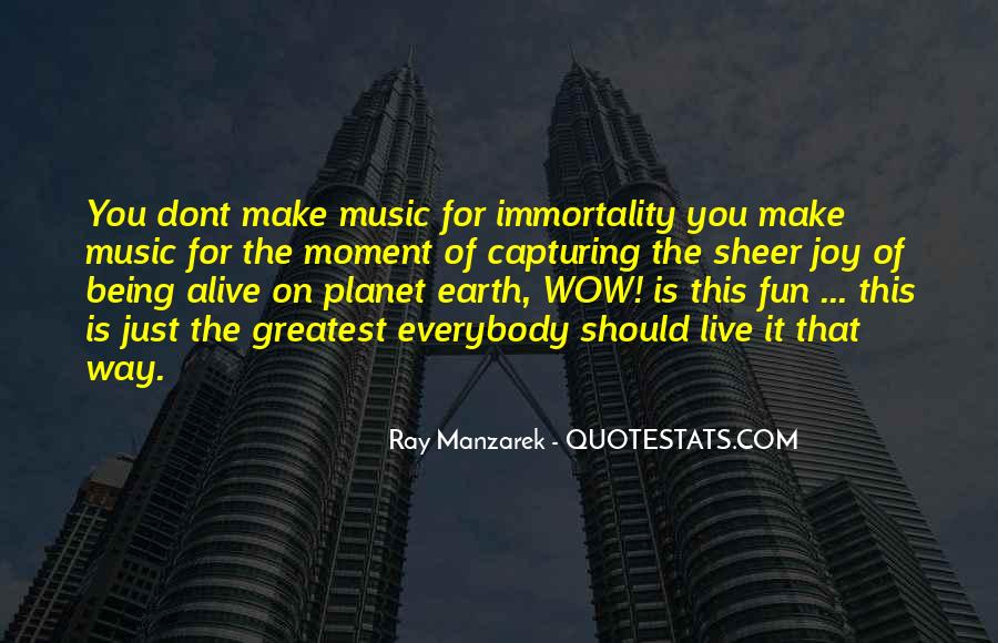 Live For Music Quotes #547022
