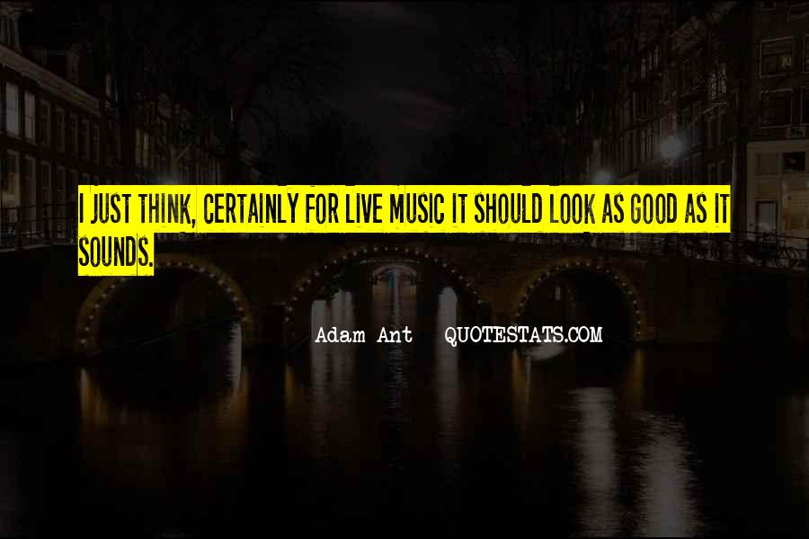 Live For Music Quotes #717002